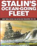 Stalin's Ocean-Going Fleet Soviet Naval Strategy and Shipbuilding Programmes 1935-1953