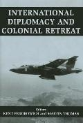 International Diplomacy and Colonial Retreat Decolonization and Internal Diplomacy 1940-1975
