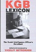 KGB Lexicon The Soviet Intelligence Officer's Handbook