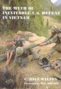 Myth of Inevitable Us Defeat in Vietnam