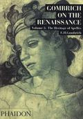 Gombrich on the Renaissance The Heritage of Apelles