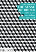 Sense of Order A Study in the Psychology of Decorative Art