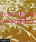 Baroque Baroque The Culture of Excess