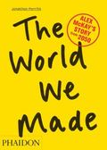 World We Made : Alex McKay's Story from 2050