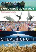 Exploring God's Mercy : Five Images of Salvation