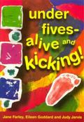 Under Fives Alive and Kicking!