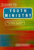 Guide to Youth Ministry