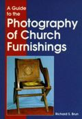 Guide to the Photography of Church Furnishings
