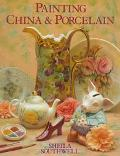 Painting China and Porcelain - Sheila Southwell - Hardcover