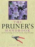 The Pruner's Handbook: Practical Pruning Advice for Healthy, Beautiful Plants
