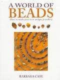 World of Beads - Barbara Case - Paperback