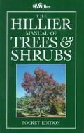 Hillier Manual of Trees and Shrubs - John Hillier - Hardcover - REVISED