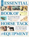 Essential Book of Horse Tack & Equipment