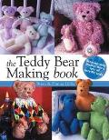 Teddy Bear Making Book Step by Step Instuctions for Lots of Terrific Teds