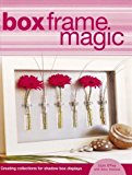 Box Frame Magic: Creating Collections for Shadow Box Displays