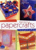 Bright Ideas in Papercrafts : Includes 23 Projects