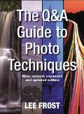 Q&A Guide To Photo Techniques
