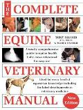 Complete Equine Veterinary Manual A Comprehensive and Instant Guide to Equine Health