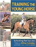 Training The Young Horse Schooling for Success