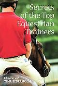 Secrets of the Top Equestrian Trainers