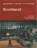 Scotland (Industrial History in Pictures)
