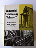 Industrial Archaeology: Volume 7