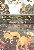 Strange Creatures Anthropology in Antiquity