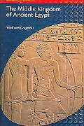 Middle Kingdom of Ancient Egypt History, Archaeology And Society