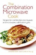 Combination Microwave Cook Recipes for Combination Microwaves and Microwaves With Built-In G...