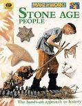 Make It Work! History Stone Age People