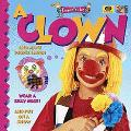 A I want to be a Clown
