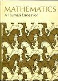 Mathematics, A Human Endeavor: A Textbook for Those who Think They Don't Like the Subject