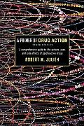 Primer of Drug Action A Concise, Nontechnical Guide to the Actions, Uses, and Side Effects o...
