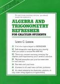 Algebra and Trigonometry Refresher for Calculus Students