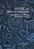 Physical Biochemistry Applications to Biochemistry and Molecular Biology