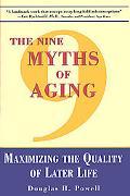 Nine Myths of Aging