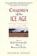 CHILDREN OF ICE AGE (P)