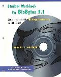 Biobytes 3.1 Student Workbook Simulations for the Biology Laboratory on Cd-Rom