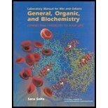 Laboratory Manual for General, Organic, and Biochemistry
