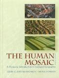 Human Mosaic A Thematic Introduction to Cultural Geography