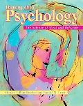 Thinking About Psychology The Science of Mind and Behavior