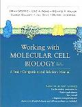 Working with Molecular Cell Biology Student Comapnion and Solutions Manual