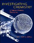 Investigating Chemistry A Forensic Science Approach