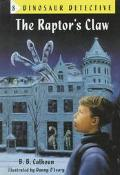 The Raptor's Claw (Dinosaur Detective)