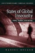States of Global Insecurity Policy, Politics, and Society
