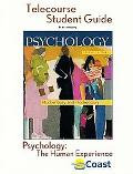 Psychology:the Human Experience Telecourse Guide For Hockenbury/hockenbury, Psychology, Four...