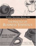 The Practice of Business Statistics Student Solutions Manual