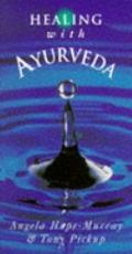 Healing with Ayurveda