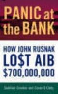 Panic at the Bank: How John Rusnak Lost Aib $700 Million - Siobhan Creaton - Paperback