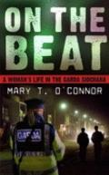 On the Beat: A Woman's Life in the GRda SOchNA